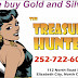 The Treasure Hunter buys Gold and Silver!