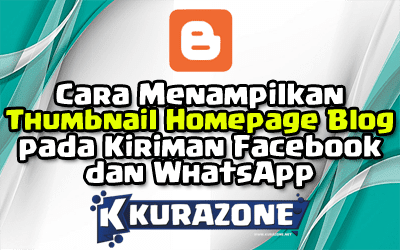 Cara Menampilkan Thumbnail Homepage Blog pada Kiriman Facebook dan WhatsApp