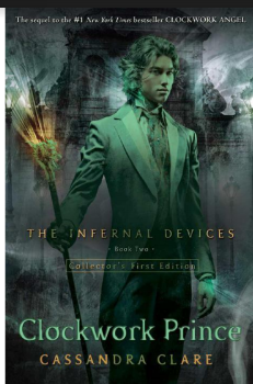 THE INFERNAL DEVICES BOOK TWO CLOCKWORK PRINCE CASSANDRA CLARE