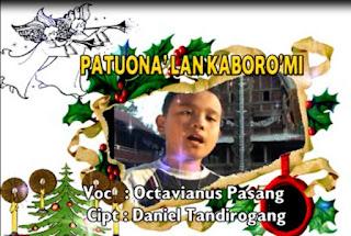 Lirik Lagu Toraja Patuona' Lan Kaboro'Mi (Octavianus Pasang)