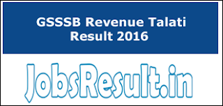 GSSSB Revenue Talati Result 2016