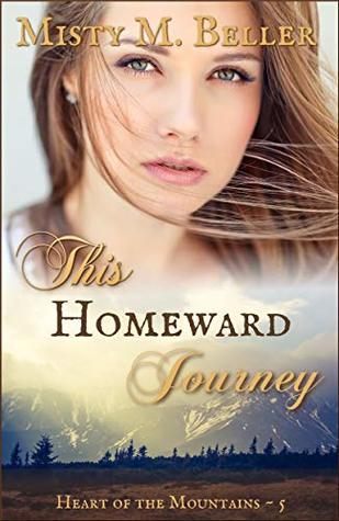 Heidi Reads... This Homeward Journey by Misty M. Beller