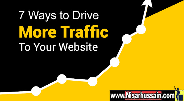 how to increase website traffic for free by www.nisarhussain.com