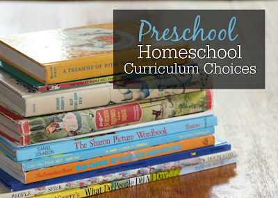 Preschool Homeschool Curriculum Choices after homeschooling preschool with five different kids over ten years.