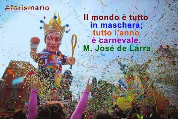 Aforismario Aforismi Frasi E Proverbi Sul Carnevale