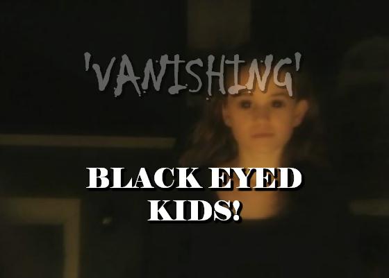 'Vanishing' Black Eyed Kids! Vanishing%2Bbek