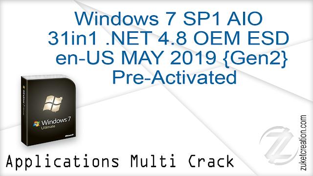 Windows 7 SP1 AIO 31in1 .NET 4.8 OEM ESD en-US MAY 2019 {Gen2} Pre-Activated   |  4.43 GB