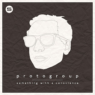 ProtoGroup - Something With A Conscience (FREE DOWNLOAD)