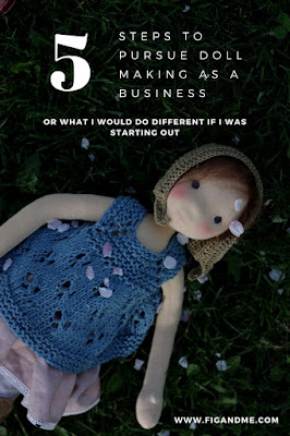 http://www.figandme.com/blog/the-5-steps-to-pursue-doll-making-as-a-business