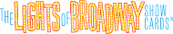 NEW! BUY/TRADE Lights of Broadway Cards