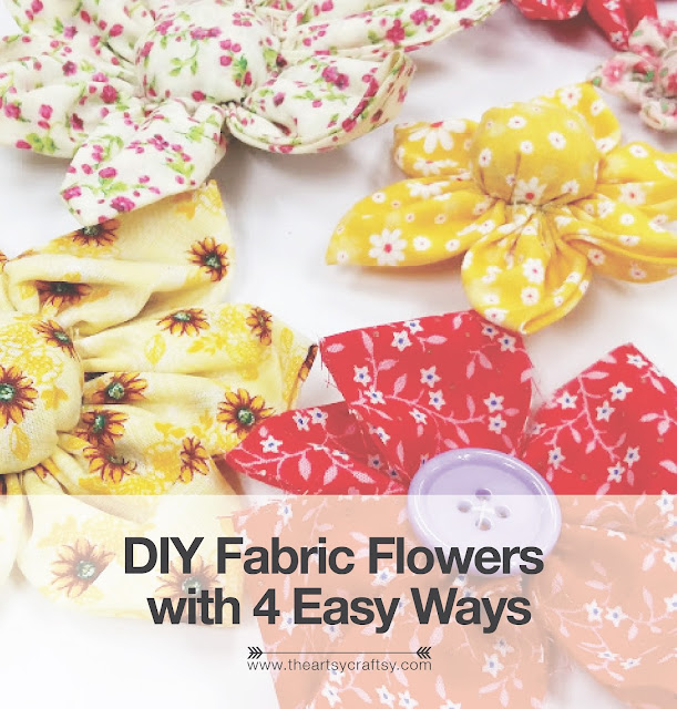 Make fabric flowers with four easy ways