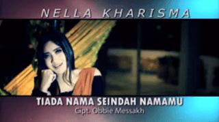 Lirik Lagu Tiada Nama Seindah Namamu - Nella Kharisma