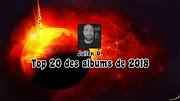 Top 20 des albums de 2018 | par Julien Deléglise