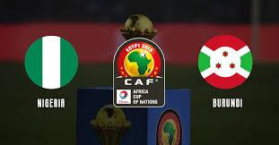 مباشر مشاهدة مباراة نيجيريا وبوروندي بث مباشر 22-06-2019 امم افريقيا يوتيوب بدون تقطيع