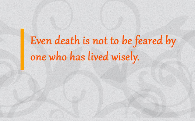 Even death is not to be feared Gautama Buddha message