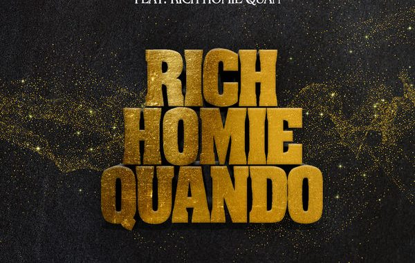 Download mp3: Rich Homie Quando - Quando Rondo feat Rich Homie Quan