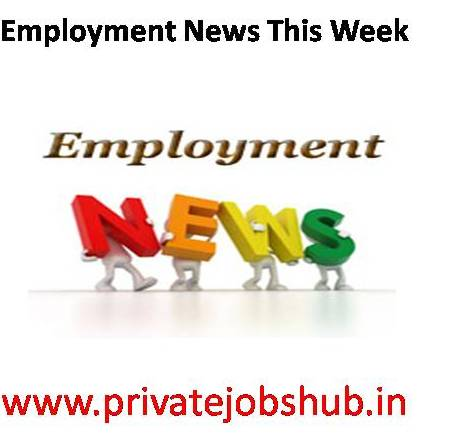 Employment News This Week