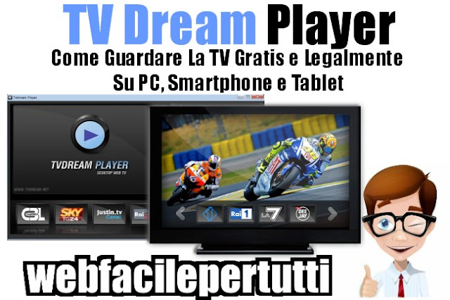 Tv dream player come guardare la tv gratis e legalmente for Guardare la tv