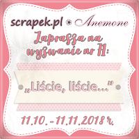 http://scrapek.blogspot.com/2018/10/wyzwanie-nr-71-liscie-liscie.html