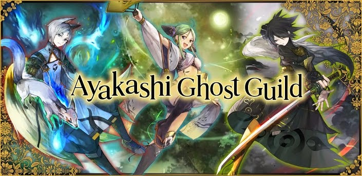Let's Play Ayakashi Ghost Guild