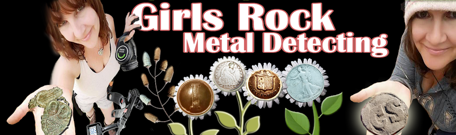 Girls Rock Metal Detecting - Random Thoughts and Musings