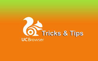 UC Browser Tricks and Tips | I Tweet Guide
