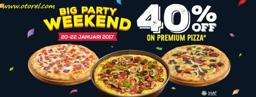 Promo Domino's Pizza BIG PARTY WEEKEND Discount 40% All Premium Pizzas 20 – 22 Januari 2017