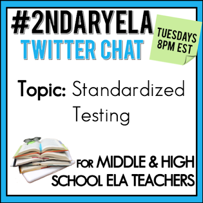 Join secondary English Language Arts teachers Tuesday evenings at 8 pm EST on Twitter. This week's chat will be about standardized testing.