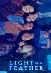 Light as a Feather Temporada 1