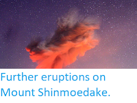 http://sciencythoughts.blogspot.co.uk/2018/03/further-eruptions-on-mount-shinmoedake.html