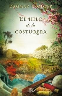 http://lecturasmaite.blogspot.com.es/2013/05/el-hilo-de-la-costurera-de-dagmar.html