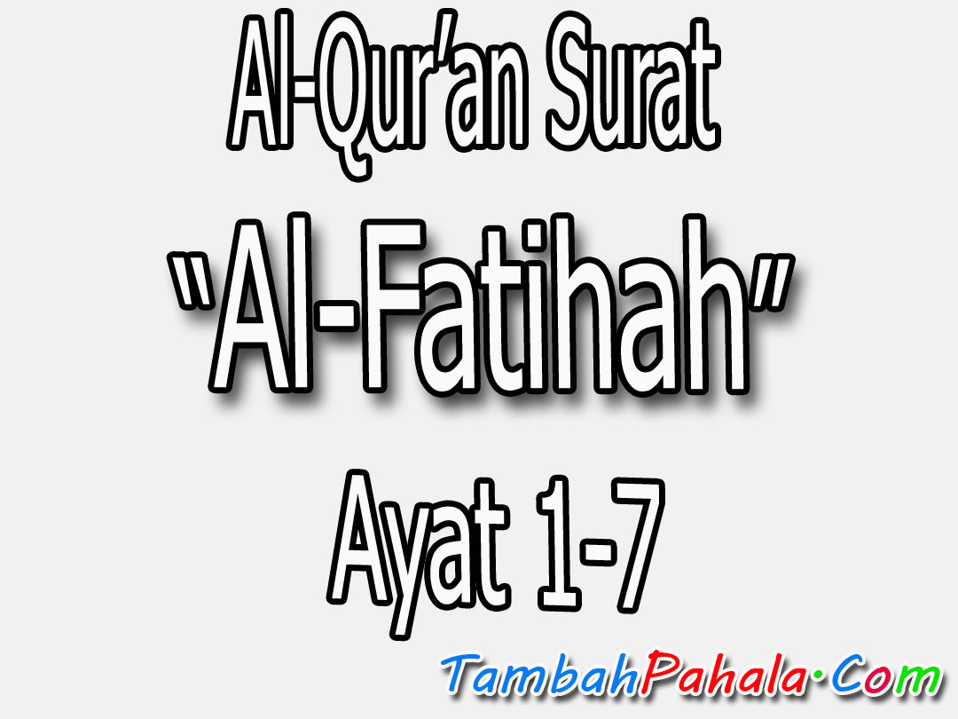 Arti Dari Surat Al Fatihah 1 7