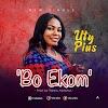 MUSIC: Bo Ekom - Uty Pius