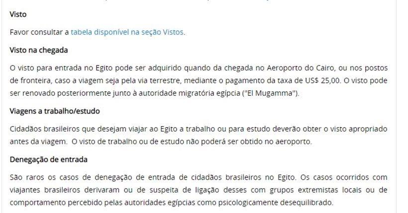 Informações sobre visto no site do Itamaraty - Visto para o Egito: emitido no aeroporto do Cairo