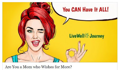 http://livewelljourney.info/article/are-you-a-mom-who-wishes-for-more?gregsonfamily
