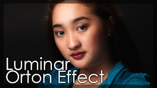Portrait Retouching Using The Orton Effect Tool - Luminar 2018 Tutorial