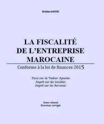 La Fiscalité De L'entreprise Marocaine - Brahim AAOUID