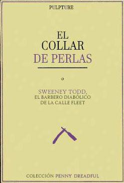ea6c18211713 El collar de perlas (o Sweeney Todd...) I - Anónimo - ¡¡Ábrete libro ...