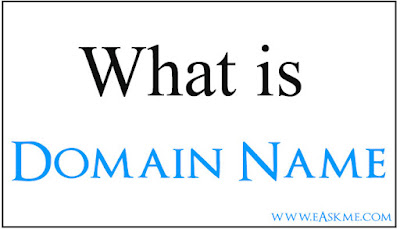 What is a Domain Name : Domain name guide : eAskme