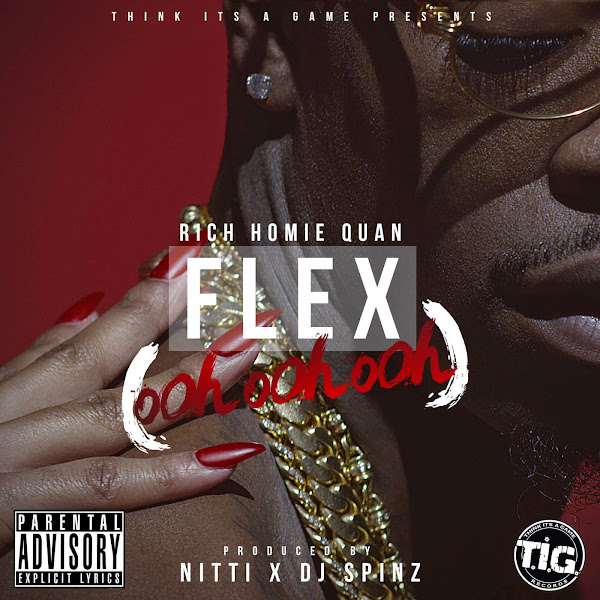 Rich Homie Quan - Flex (Ooh, Ooh, Ooh) - Single Cover