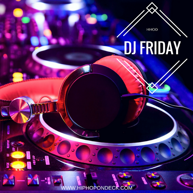 Dj Friday / www.hiphopondeck.com