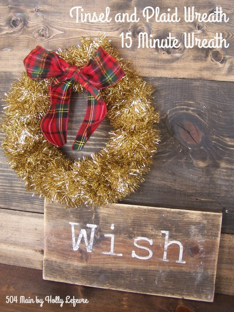 Tinsel Garland and Plaid Wreath: 15 Minute Wreath
