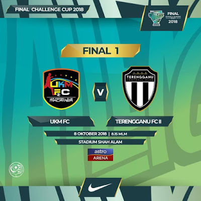 Live Streaming UKM FC vs Terenggan FC II CHALLENGE CUP 8.10.2018