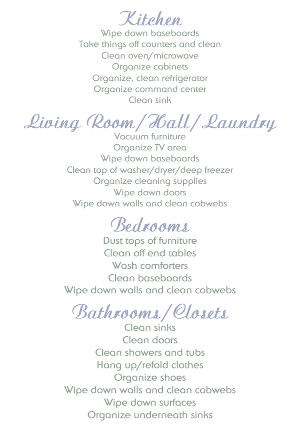 Weekly cleaning rotation. Clean one room a week, and start over at the beginning of each month! https://www.lambertslately.com/2012/08/5-ways-to-clean-house-in-under-hour-day.html