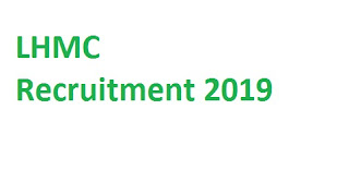 LHMC Recruitment 2019-at www.lhmc-hosp.gov.in 01 DEO Vacancies | Application Form