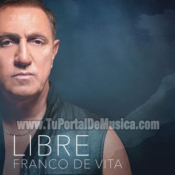 Franco De Vita - Libre (2016)