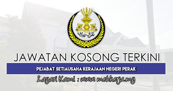 Jawatan Kosong Terkini 2019 di Pejabat Setiausaha Kerajaan Negeri Perak