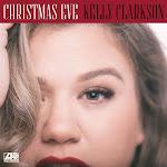 Kelly Clarkson - Christmas Eve - Single Cover