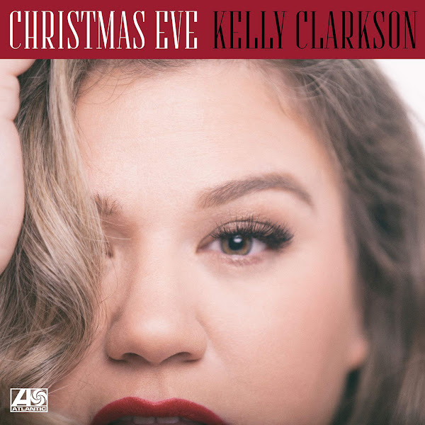Kelly Clarkson - Christmas Eve - Single Cover