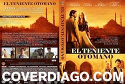 The ottoman lieutenant - El teniente otomano